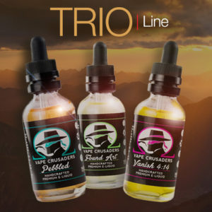 The Trio eJuice Line by Vape Crusaders